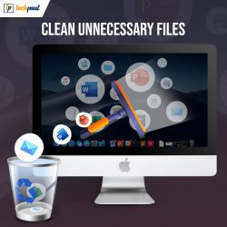 7 Useful Tips To Clean Unnecessary Files On Mac