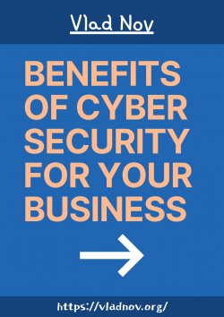 Vlad Nov – Benefits Of Cyber Security For the Business