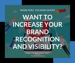 Want To Increase Your Brand Recognition and Visibility?