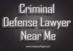 Criminal Defense Lawyer Near Me