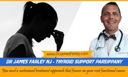 Dr James Farley NJ – Thyroid Support Parsippany