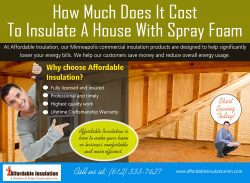 How Much Does It Cost To Insulate A House With Spray Foam | affordableinsulationmn.com