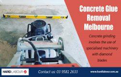 Concrete Glue Removal Melbourne|https://hardlabour.com.au/