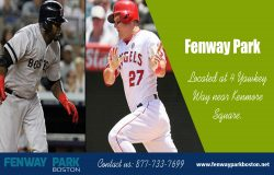 Fenway Park at Boston | 877-733-7699 | fenwayparkboston.net