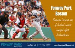 Fenway Park Boston | 877-733-7699 | fenwayparkboston.net